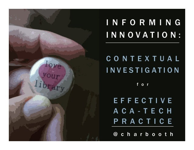 Informing Innovation: Contextual Investigation for Effective Academic Technology Practice