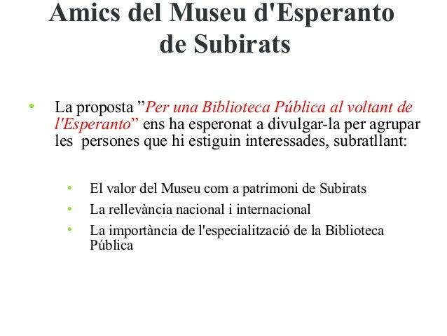 Presentació dels Amics del Museu d'Esperanto de Subirats