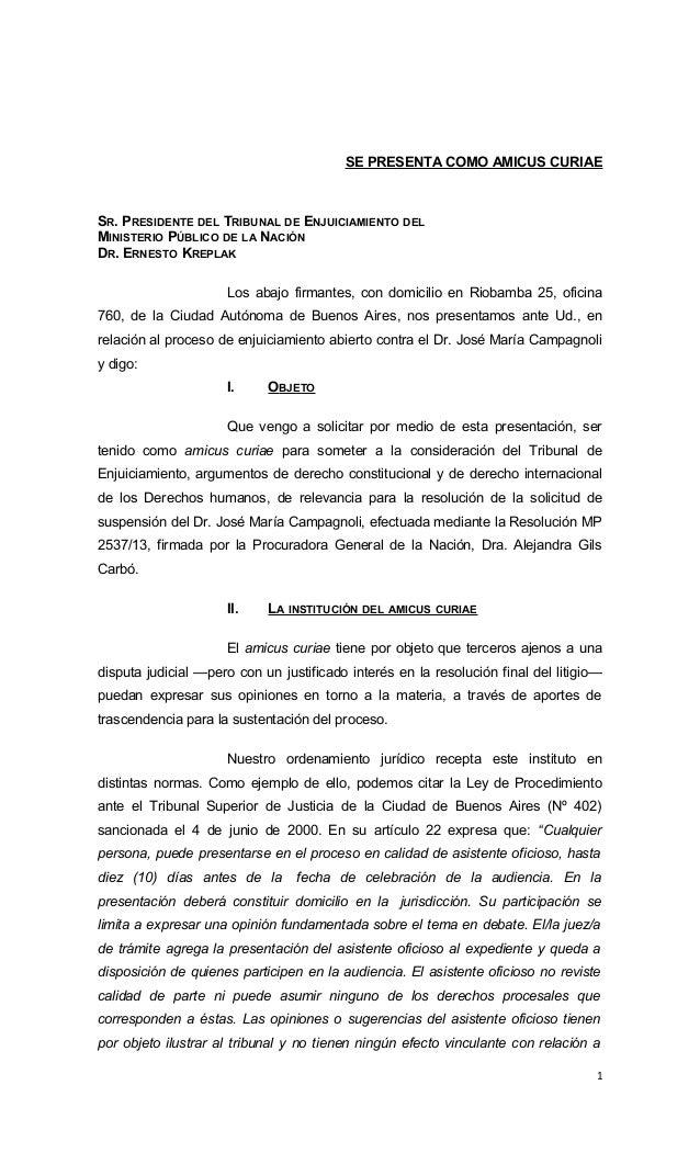 SE PRESENTA COMO AMICUS CURIAE  SR. PRESIDENTE DEL TRIBUNAL DE ENJUICIAMIENTO DEL MINISTERIO PÚBLICO DE LA NACIÓN DR. ERNE...