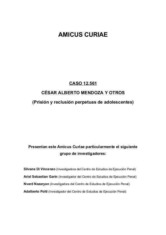 AMICUS CURIAE                               CASO 12.561            CÉSAR ALBERTO MENDOZA Y OTROS      (Prisión y reclusión...