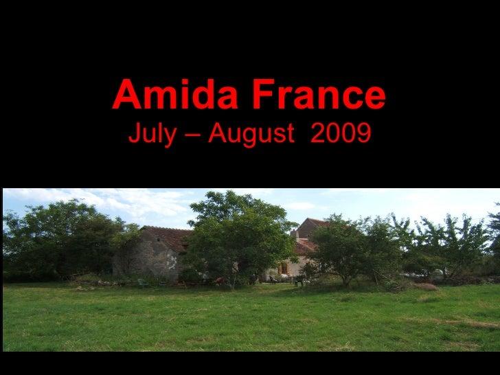 Amida France July – August  2009