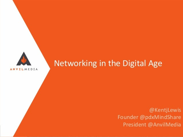 Kent Lewis on Networking in the Digital Age