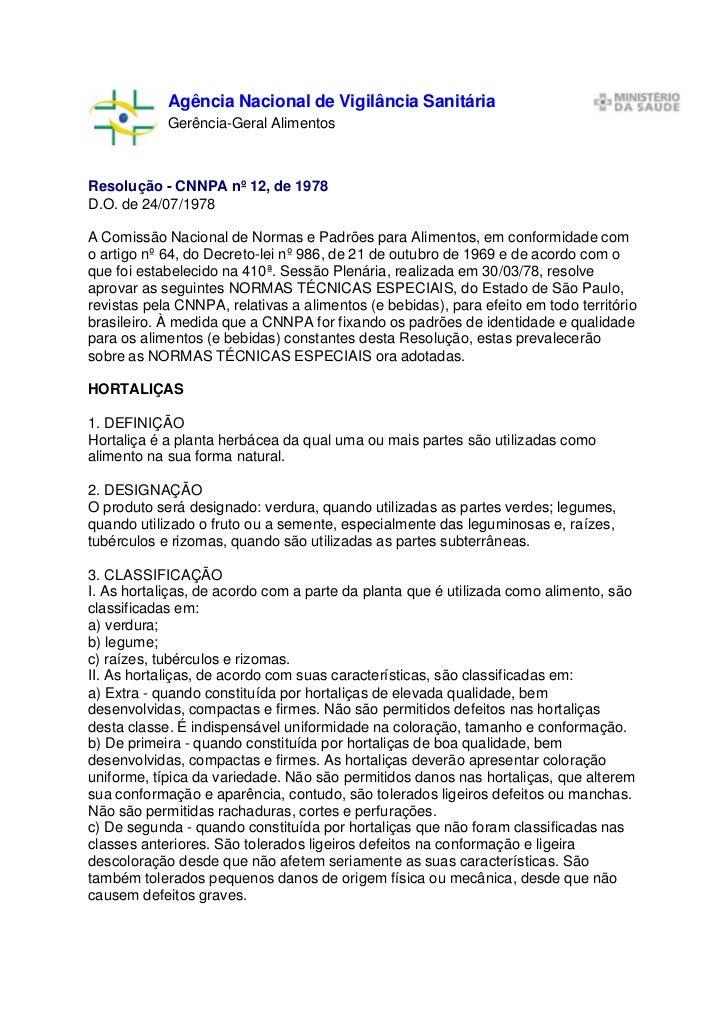 Agência Nacional de Vigilância Sanitária            Gerência-Geral AlimentosResolução - CNNPA nº 12, de 1978D.O. de 24/07/...