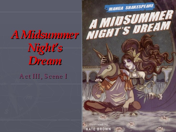 A Midsummer Night's Dream Act III, Scene I