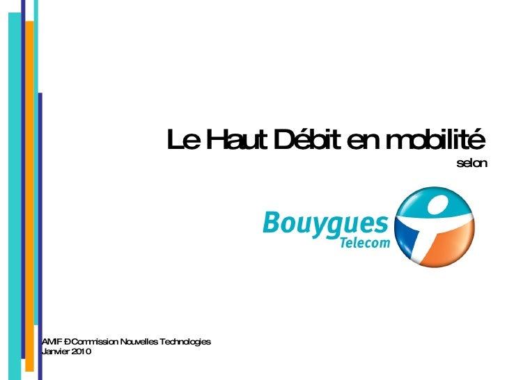 Amif Bouygues Tel 3 G+ Haut DéBit