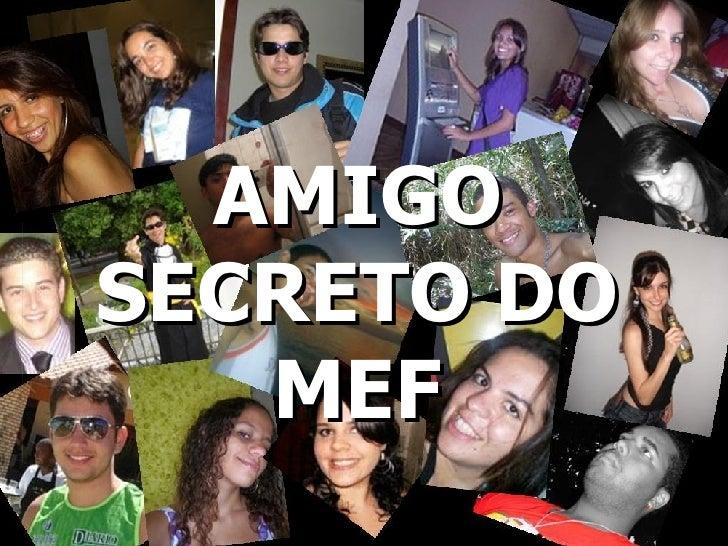 AMIGO SECRETO DO MEF