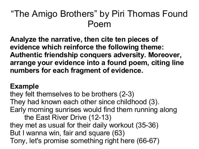 amigo brothers text Two best friends also share a love of boxing after defeating other neighborhood  kids, they must fight each other it just may hurt their friendship more than t.
