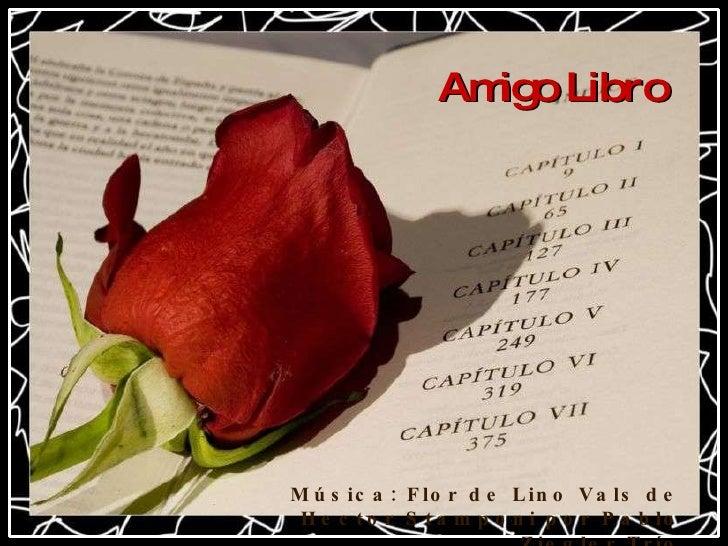 Música: Flor de Lino Vals de Hector Stamponi por Pablo Ziegler Trío Amigo Libro
