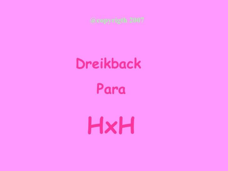 @copyrigth 2007 Dreikback  Para HxH