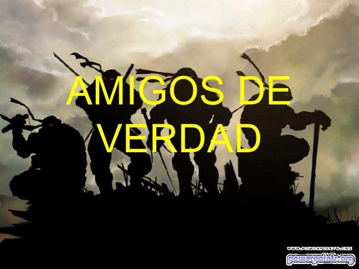 Amigos De Verdad 11594