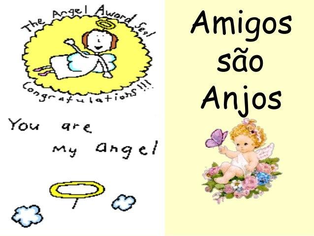 Amigos são Anjos