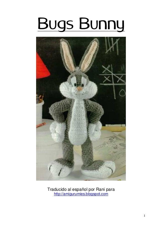 1 Bugs Bunny Traducido al español por Rani para http://amigurumies.blogspot.com