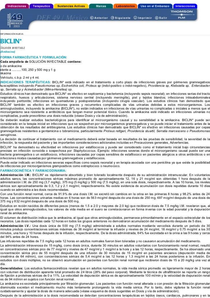 INFORMACIÓN NUEVA BICLIN* Solución inyectable (Amikacina) FORMA FARMACÉUTICA Y FORMULACIÓN: Cada ampolleta de SOLUCIÓN INY...
