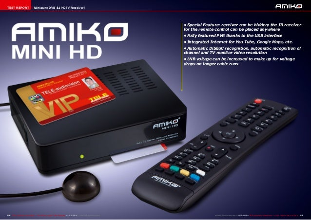 TEST REPORT  Miniature DVB-S2 HDTV Receiver  •Special Feature: receiver can be hidden; the IR receiver for the remote con...