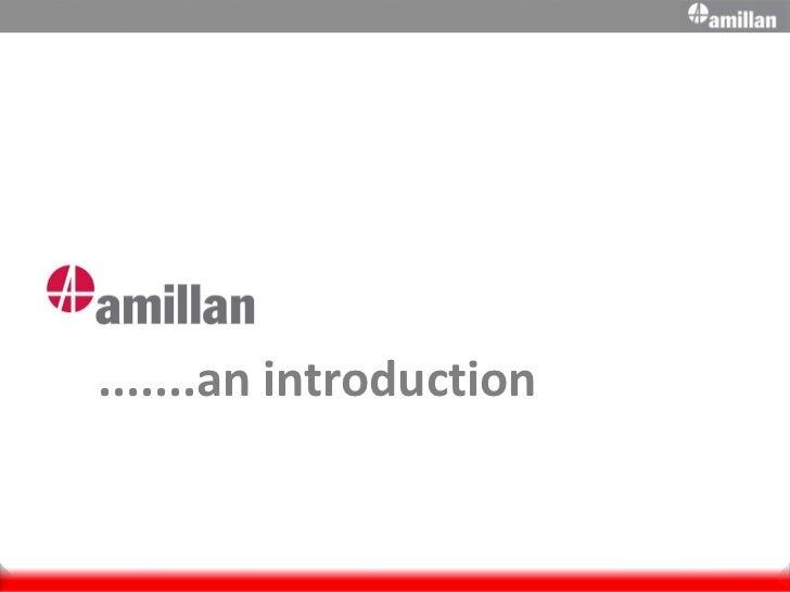 Amillan Intro Presentation