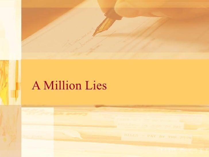 A Million Lies