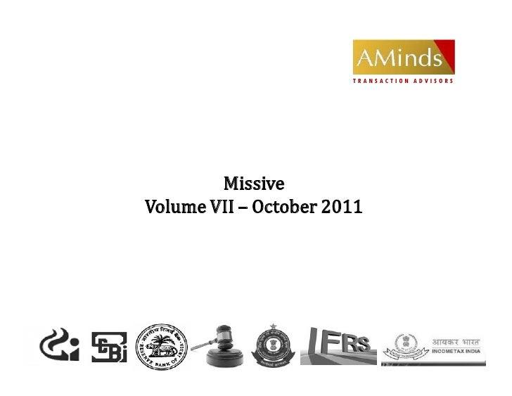 TRANSACTION ADVISORS        MissiveVolume VII – October 2011