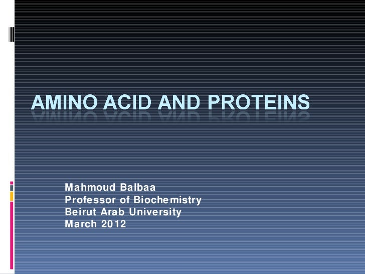 Mahmoud BalbaaProfessor of BiochemistryBeirut Arab UniversityMarch 2012