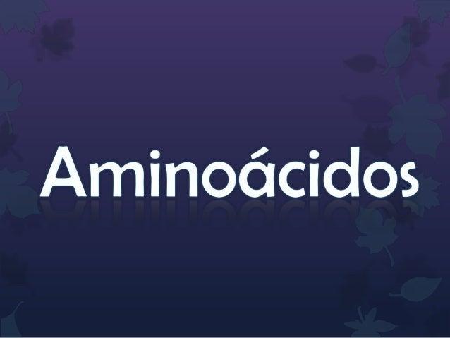 Es una molécula orgánica con un grupo amino (-NH2) y un grupo carboxilo (-COOH). Los aminoácidos más frecuentes y de mayor...