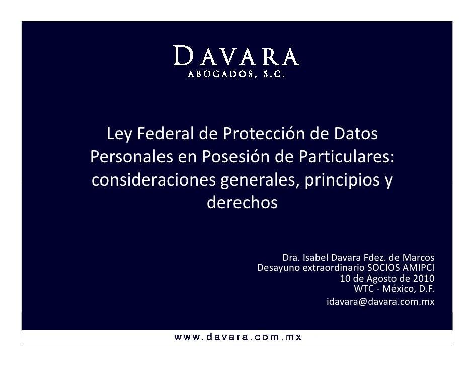 Ley Federal de Protección de Datos Personales en Posesión de Particulares: consideraciones generales, principios y        ...