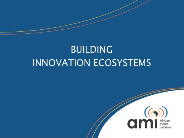 BUILDINGINNOVATION ECOSYSTEMS