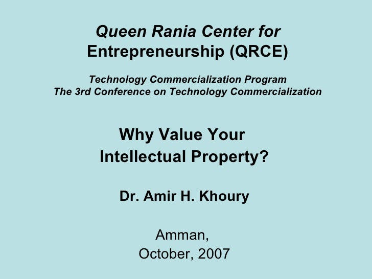 Queen Rania Center for  Entrepreneurship (QRCE) Technology Commercialization Program The 3rd Conference on Technology Comm...