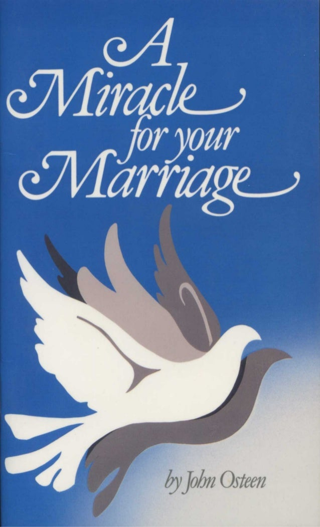 A Miracle for Your Marriage  by  John Osteen