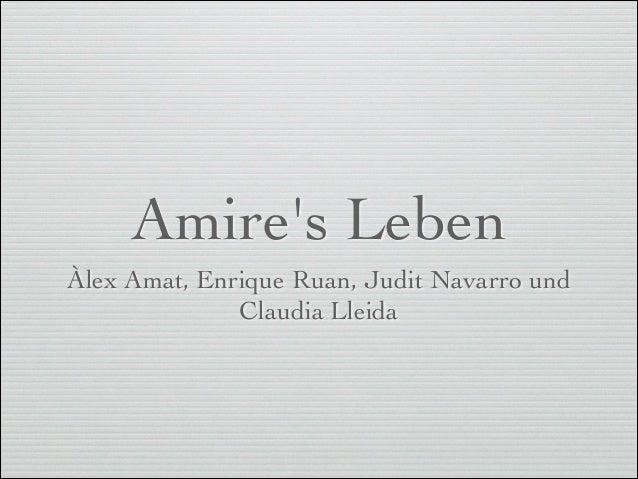 Amire's Leben Àlex Amat, Enrique Ruan, Judit Navarro und Claudia Lleida