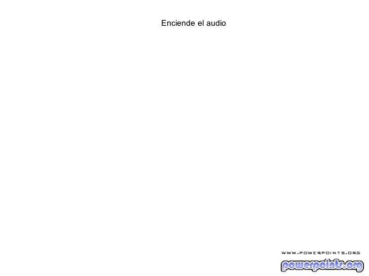Enciende el audio