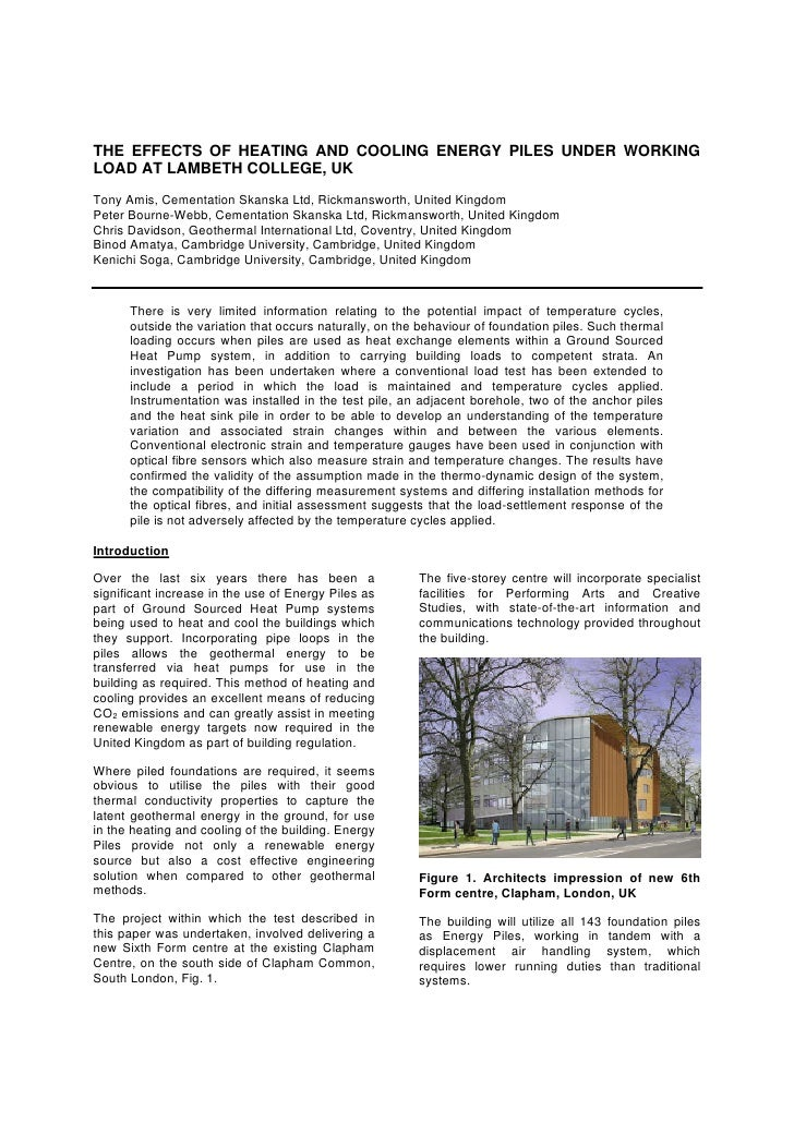 The Effects of Heating and Cooling Energy Piles Under Working load at Lambeth College, UK
