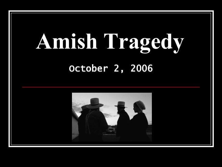 Amish Tragedy