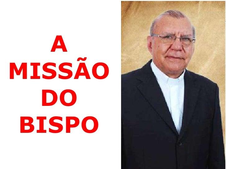 AMISSÃO  DOBISPO