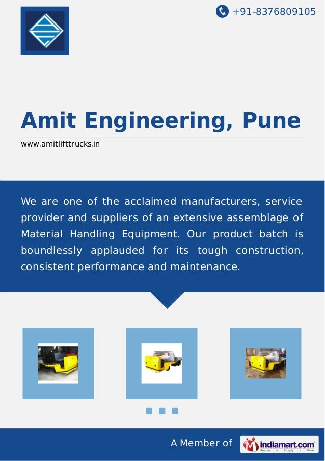 +91-8376809105  Amit Engineering, Pune www.amitlifttrucks.in  We are one of the acclaimed manufacturers, service provider ...
