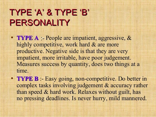 Types Personal Type 'b'personality• Type