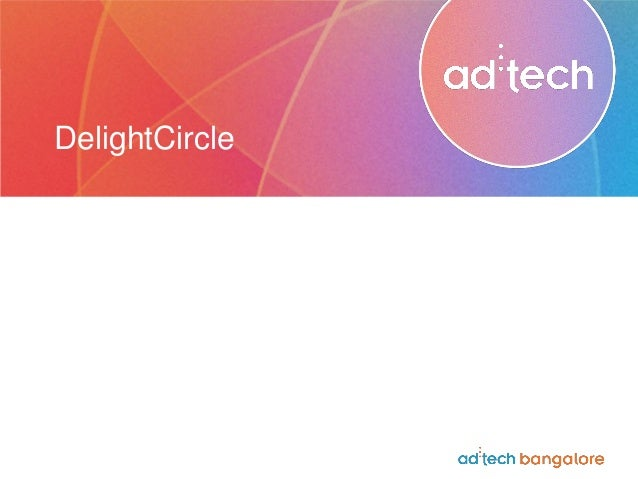 Amit Baid on DelightCircle at ad:tech Bangalore