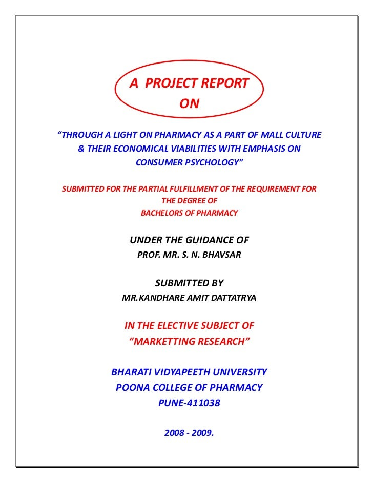 "A PROJECT REPORT                       ON""THROUGH A LIGHT ON PHARMACY AS A PART OF MALL CULTURE    & THEIR ECONOMICAL VIAB..."