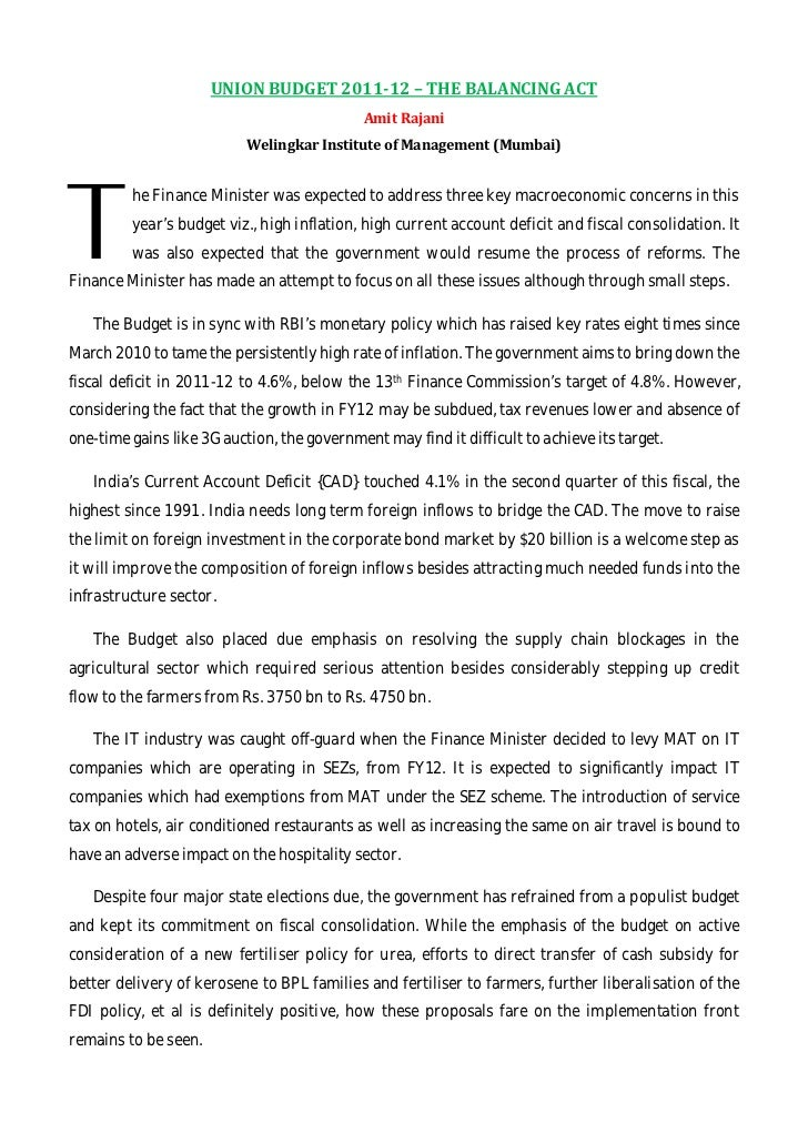 T         he Finance Minister was expected to address three key macroeconomic concerns in this         year's budget viz.,...