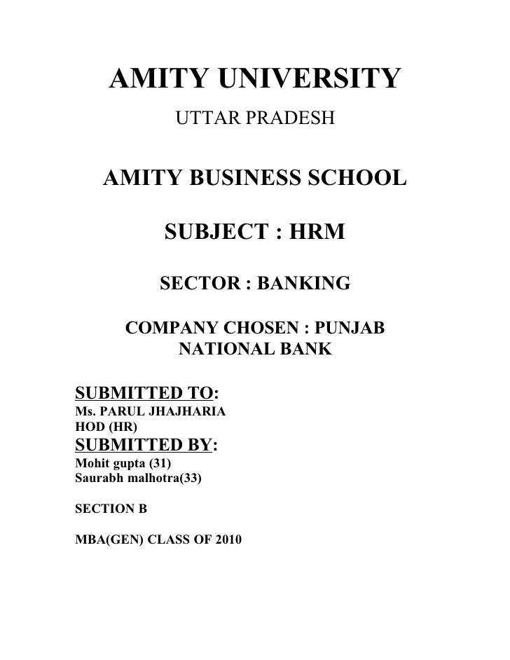 AMITY UNIVERSITY                UTTAR PRADESH       AMITY BUSINESS SCHOOL                SUBJECT : HRM               SECTO...
