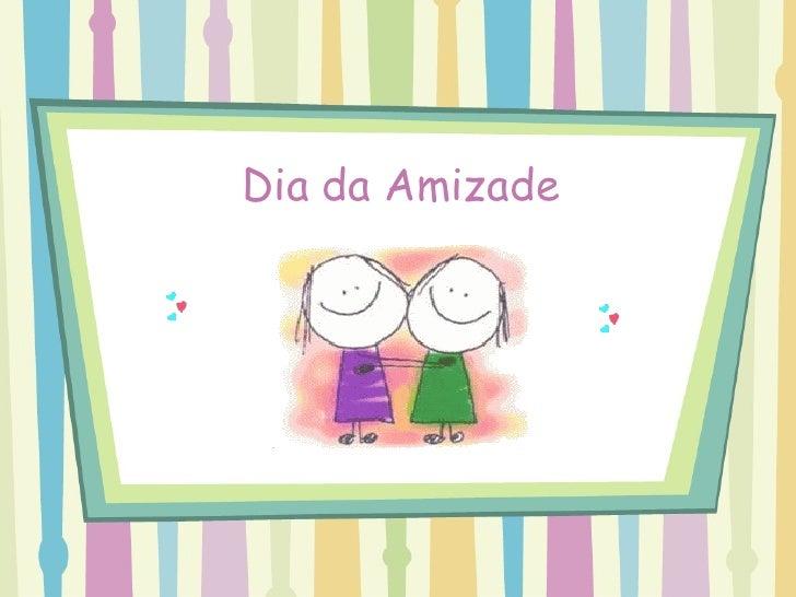 Dia da Amizade