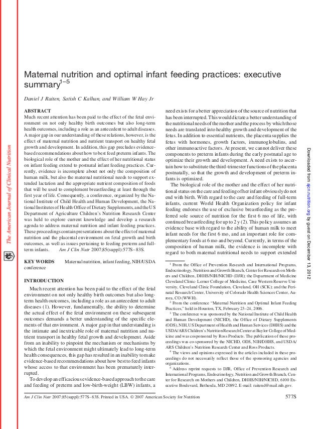 Maternal nutrition and optimal infant feeding practices: executivesummary1–5Daniel J Raiten, Satish C Kalhan, and William ...