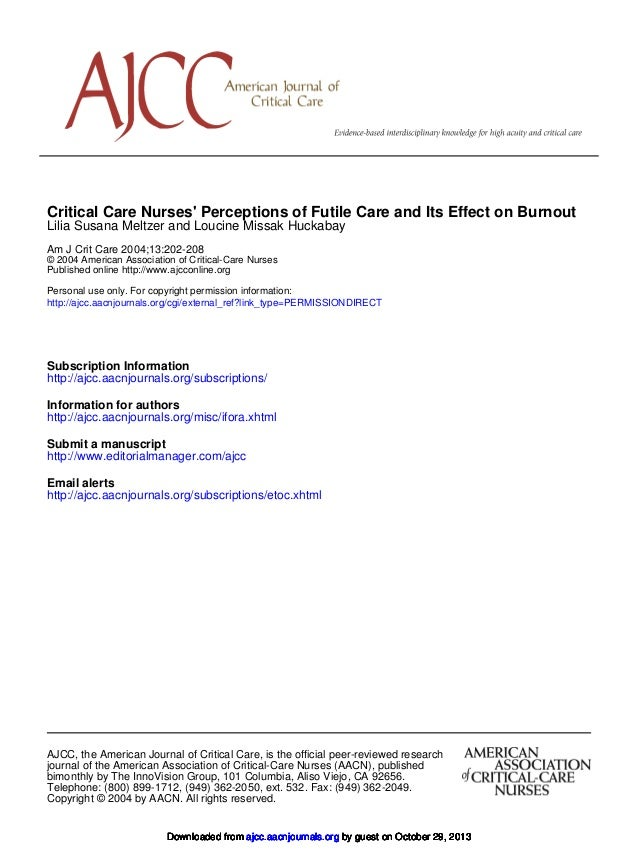 Critical Care Nurses' Perceptions of Futile Care and Its Effect on Burnout Lilia Susana Meltzer and Loucine Missak Huckaba...