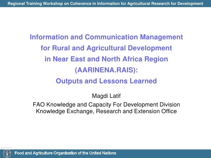Information and Communication Management<br />for Rural and Agricultural Development<br />in Near East and North Africa Re...