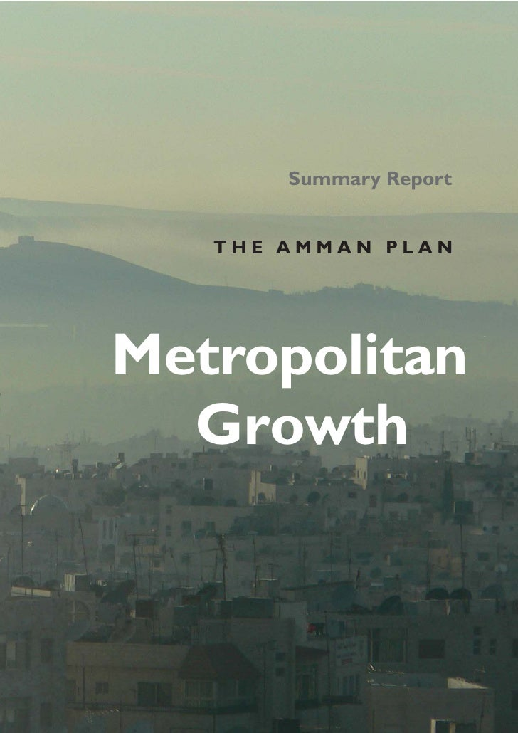 Summary Report   THE AMMAN PLANMetropolitan  Growth