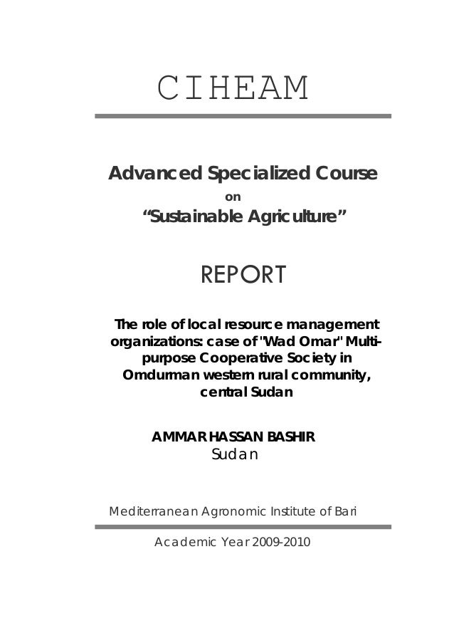"CIHEAM Advanced Specialized Course on  ""Sustainable Agriculture""  REPORT The role of local resource management organizatio..."