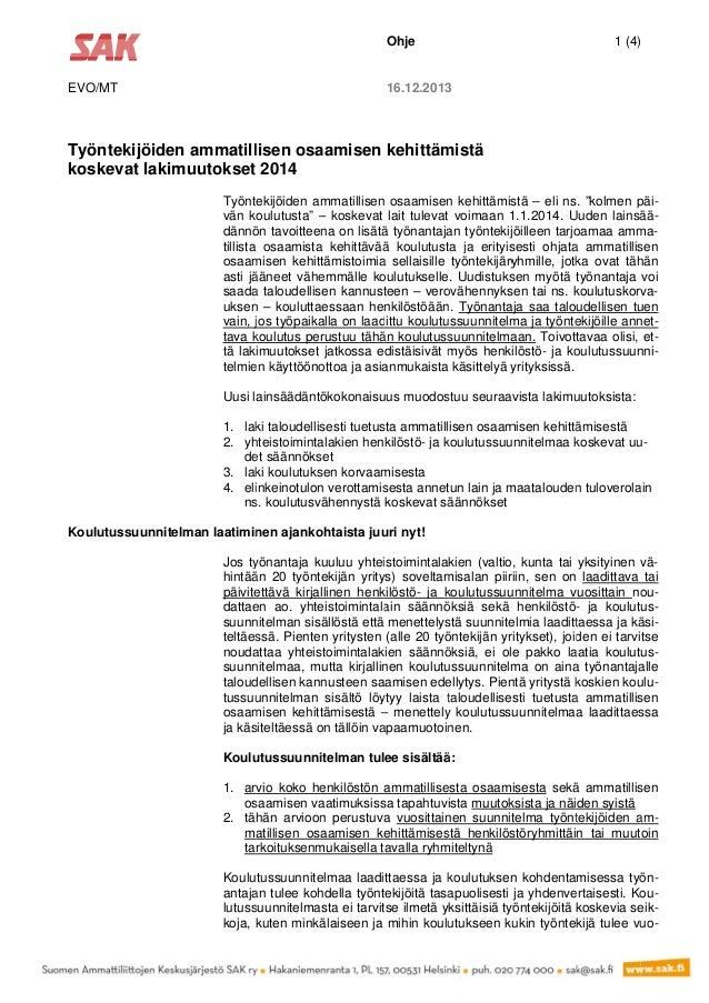 Ohje  EVO/MT  1 (4) )  16.12.2013 3  Työntek kijöiden a ammatill lisen osa aamisen kehittäm mistä koskeva lakimu at uutoks...