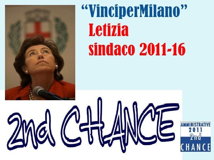 """""""VinciperMilano"""" Letizia          s    sindaco 2011-16<br />"""
