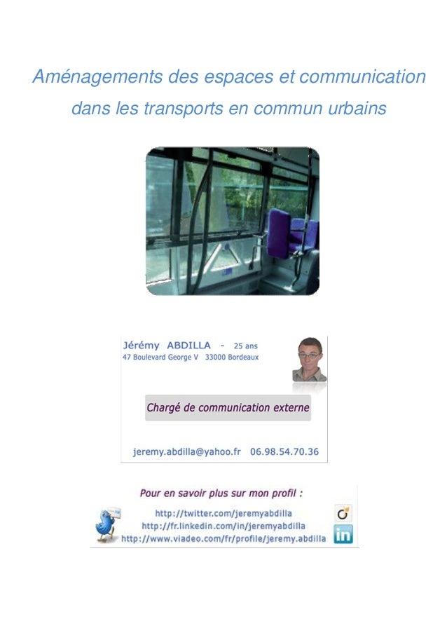 Aménagements des espaces et communication dans les transports en commun urbains