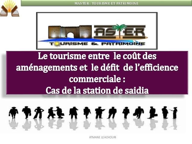 MASTER : TOURISME ET PATRIMOINE ATMANE LEACHOURI