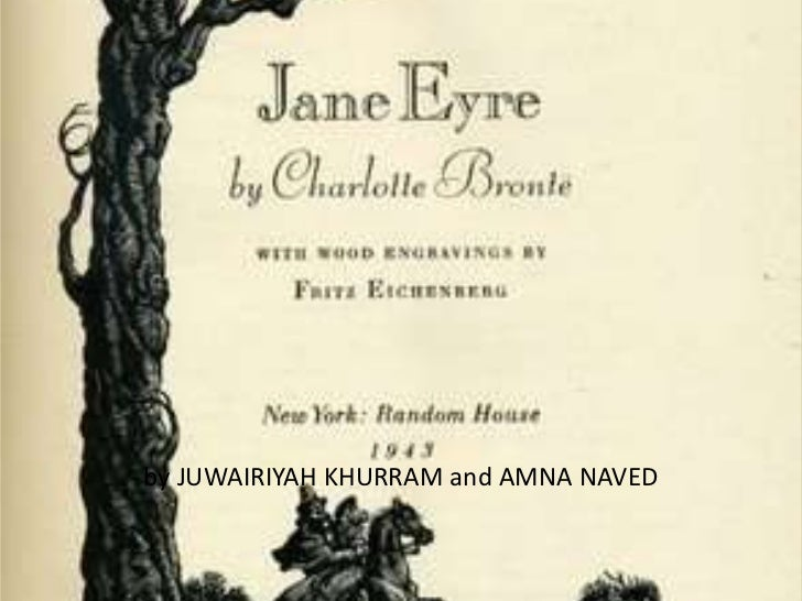 how is jane eyre presented as In the novel jane eyre, written by charlotte bronte, women are presented in a wide range of different ways as jane is the main character in the story i will be concentrating on how she is presented and particularly, the control men and some women have over her throughout the novel.