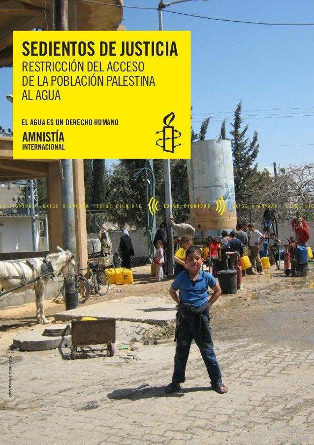 Israel le niega hasta el agua a los palestinos